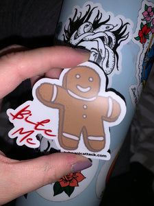 "Holiday Exclusive ""Bite Me"" Gingerbread Cookie"