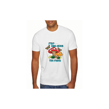Load image into Gallery viewer, Stop and Smell the Fungi Unisex T-Shirts (NOT CROPPED)