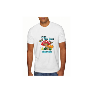 Stop and Smell the Fungi Unisex T-Shirts (NOT CROPPED)