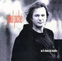 Paul Piché - Sur Le Chemin Des Incendies (CD)