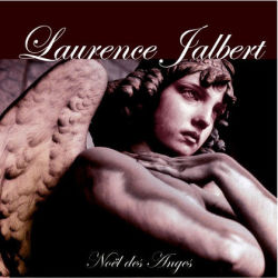 Laurence Jalbert - Noël des anges (CD)