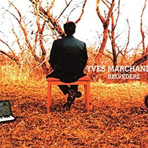 Yves Marchand - Belvérère (CD)