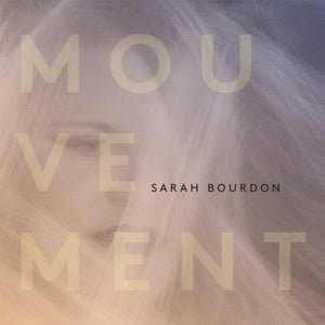 Sarah Bourdon - Mouvement (CD)