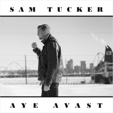 Sam Tucker - Aye Avast (CD - EP)
