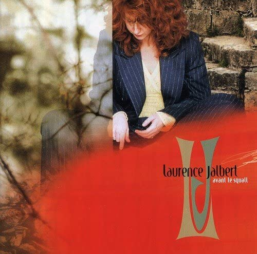 Laurence Jalbert - Avant le squall (CD)