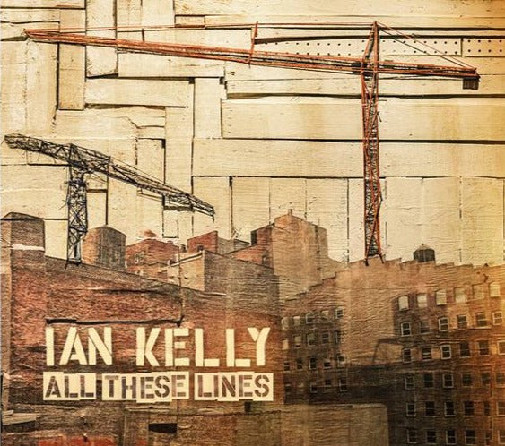 Ian Kelly - All these lines (CD)