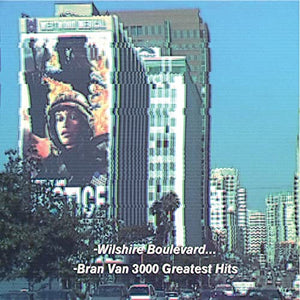 Bran Van 3000 - Greatest Hits (CD)