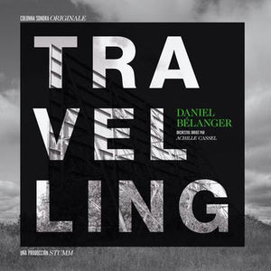 Daniel Bélanger - Travelling (CD)