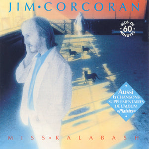 Jim Corcoran - Miss Kalabash (CD)
