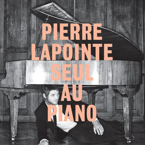 Pierre Lapointe - Seul au piano (CD)