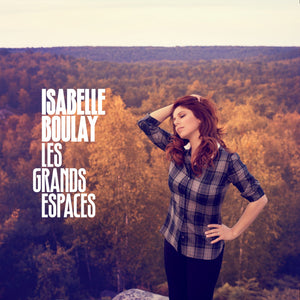 Isabelle Boulay - Les grands espaces (CD)