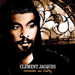 Clément Jacques - Consumed and Guilty (CD)