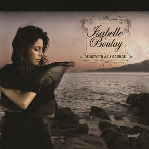 Isabelle Boulay - De retour à la source (CD)