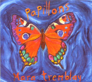 Mara Tremblay - Papillons (CD)