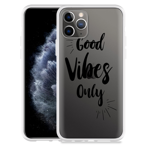 Apple iPhone 11 Pro Hoesje Good Vibes