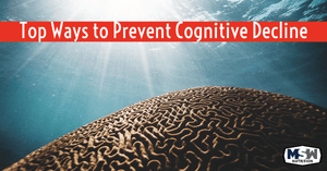 How to Stop (and Possibly Reverse) Cognitive Decline