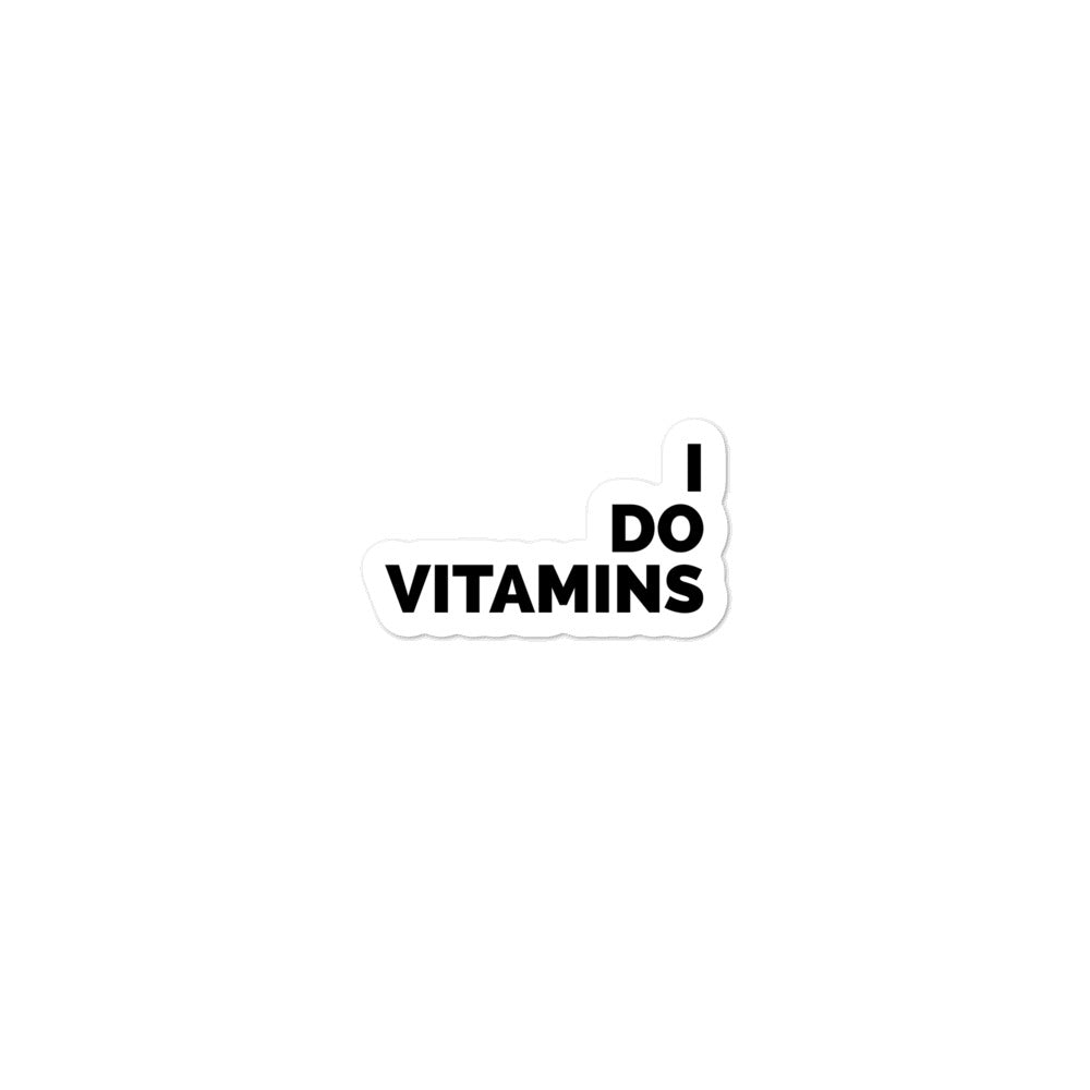 I Do Vitamins Stickers