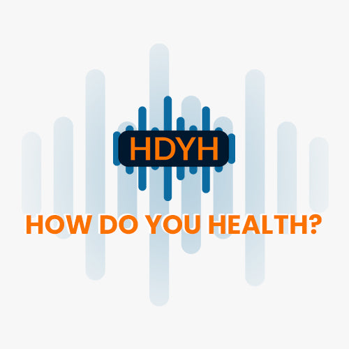 BY MSW HOW DO YOU HEALTH? PODCAST