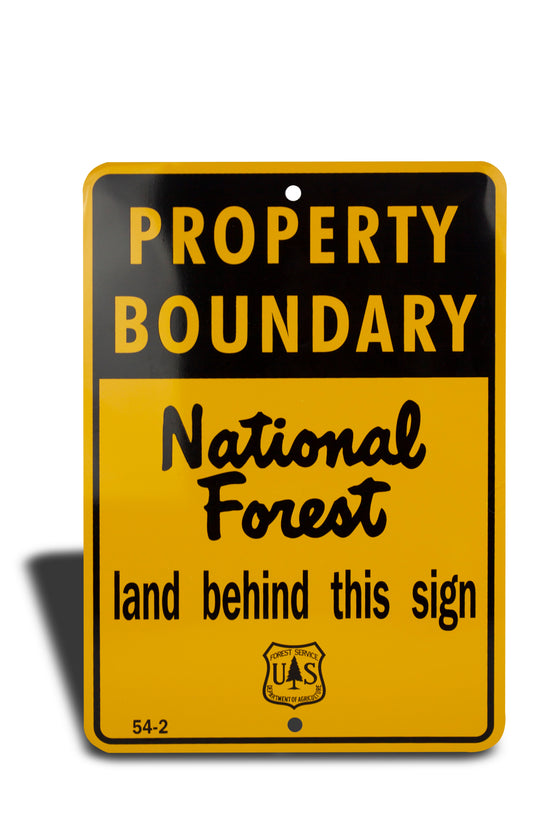 "54-2 | Property Boundary National Forest ""LAND BEHIND THIS SIGN"" (50 PCS MINIMUM)"