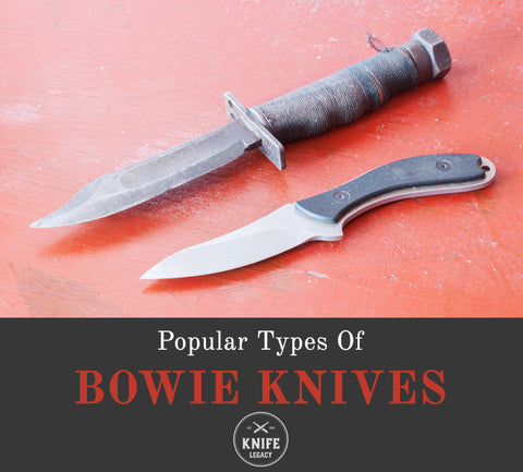 Types of bowie knives