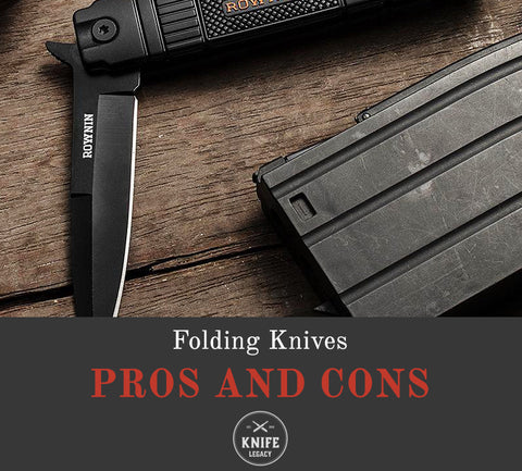 Folding Knives Pros And Cons