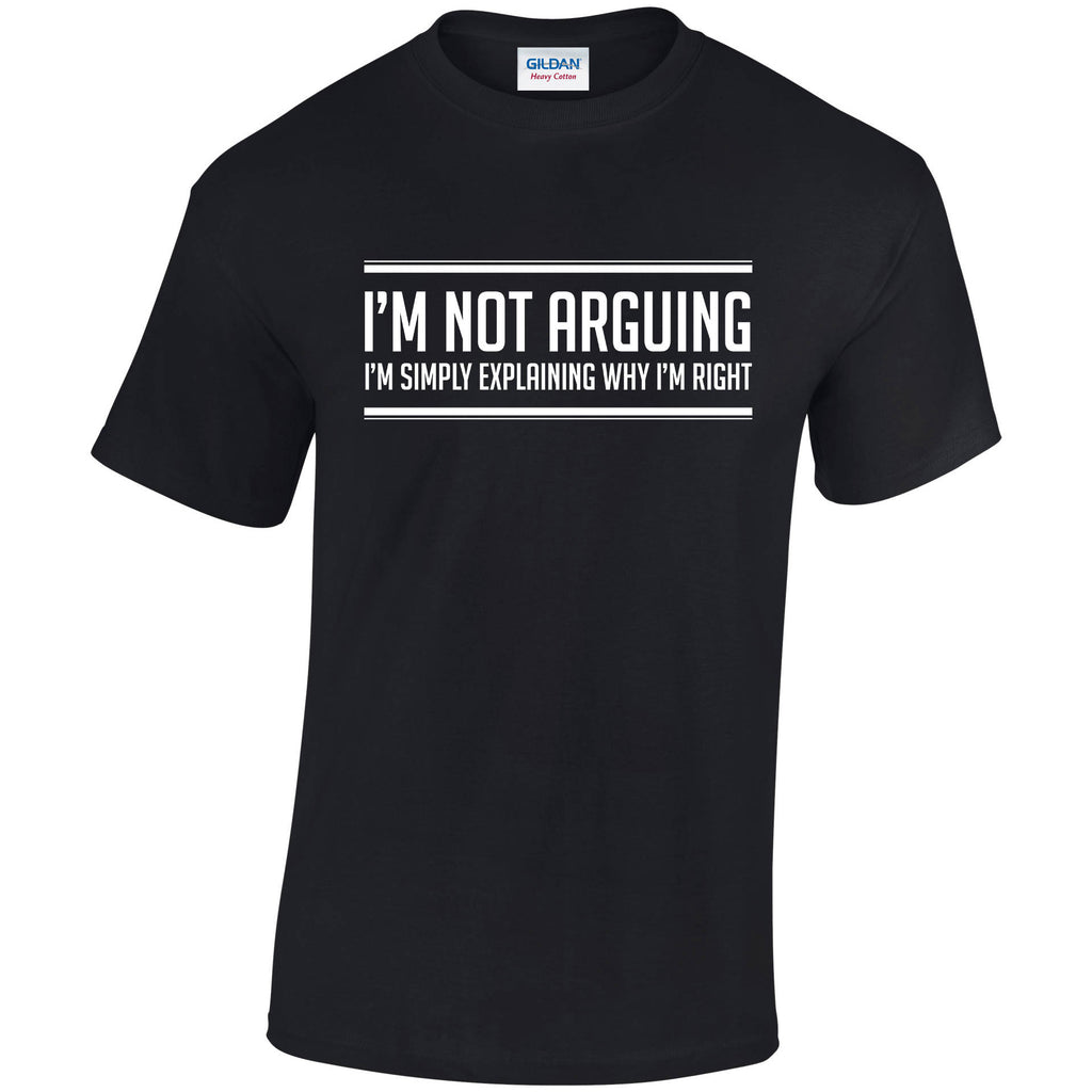 1283791a I'm Not Arguing I'm Simply Explaining My point T-Shirt In different ...