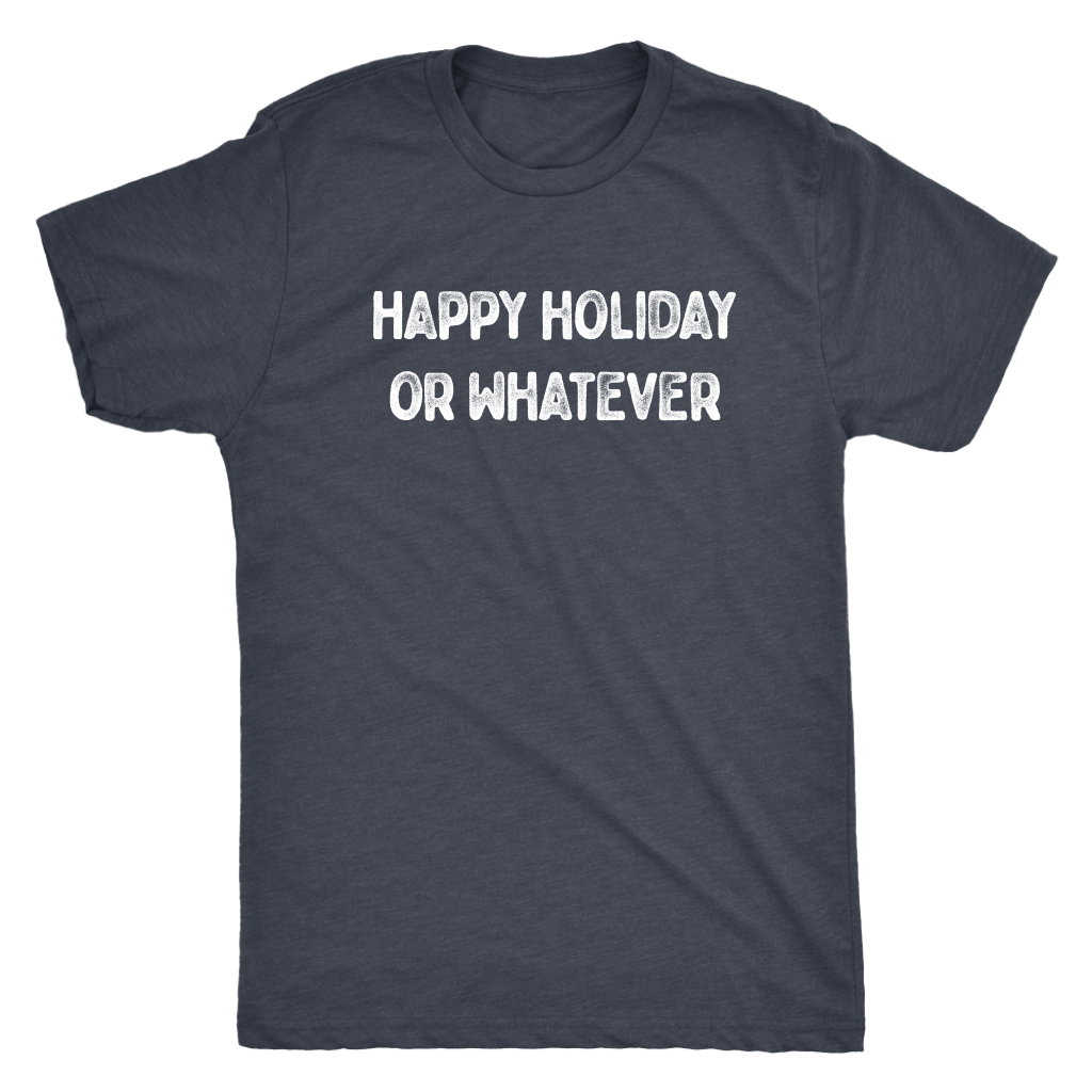 Happy Holiday... or Whatever T-shirt  - Gemmed Firefly