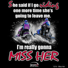 "Load image into Gallery viewer, ""Miss Her"" - Men's Snowmobile T-Shirt - wot-motorwear"