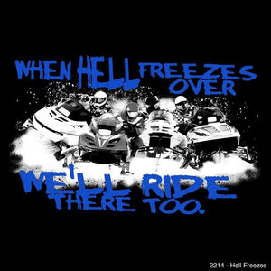 """Hell Freezes"" - Men's Snowmobile T-Shirt - wot-motorwear"
