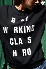 "WRKS ""Busy working class hero , all rights reserved "" crewneck ( black )"