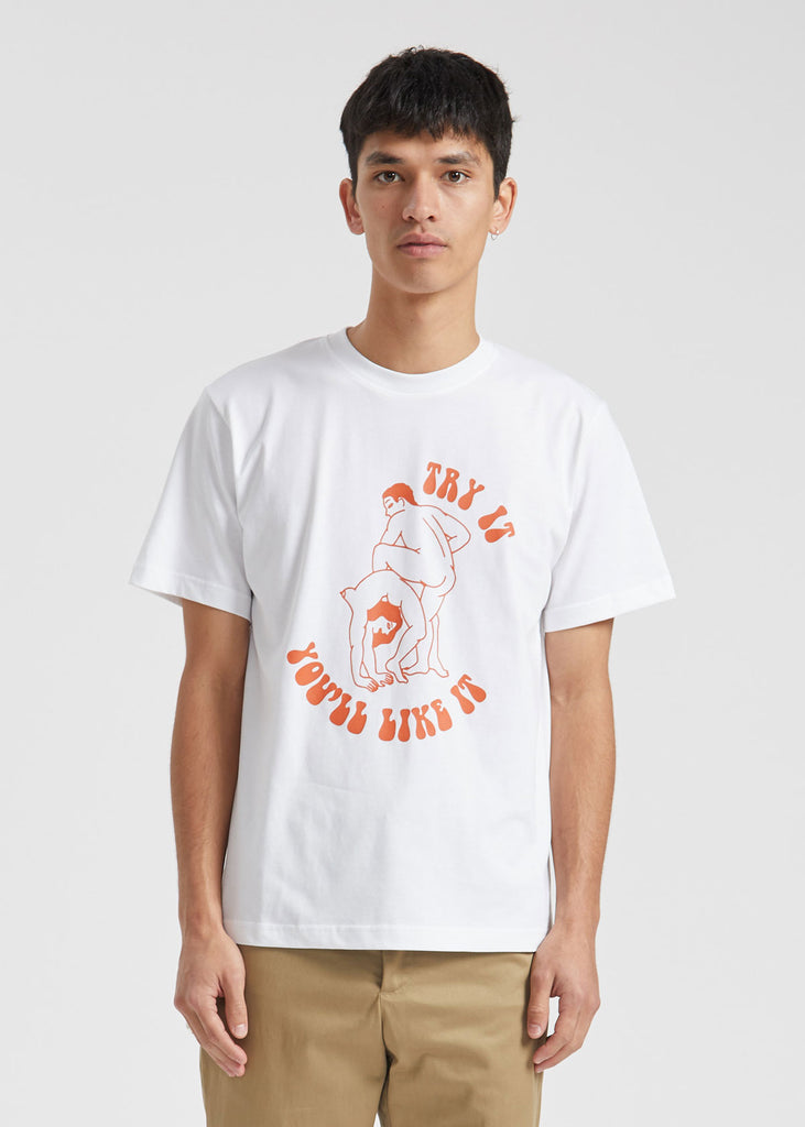 Try It Youll Like It T-Shirt White