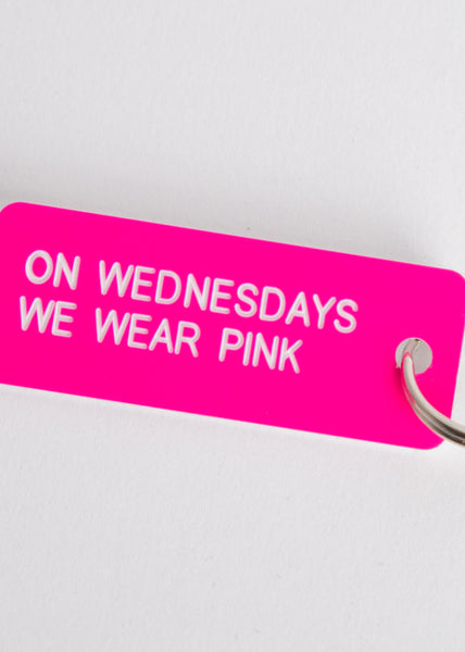 On Wednesdays We Wear Pink Key Tag Neon Pink/White