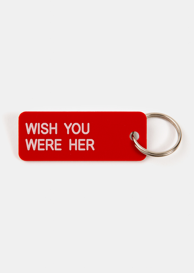 Wish You Were Her Key Tag Crimson/White