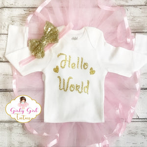Hello World Baby Girl Take Home Outfit - Girly Girl Tutus