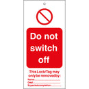 Tagout: Warning Tags - Do not switch off