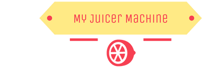 My Juicer Machine