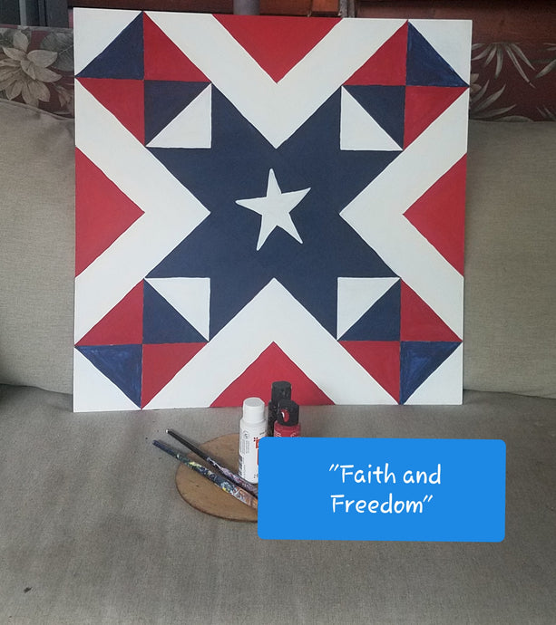 Faith and Freedom Flag Patriotic Etched DIY Barn Quilt