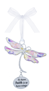 To Have Faith Is To Have Wings Dragonfly Dreams Ornaments