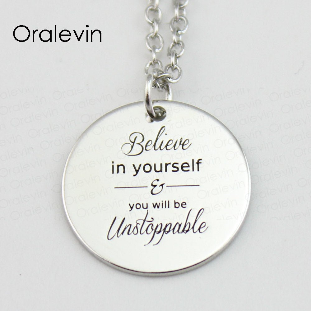 BELIEVE IN YOURSELF AND YOU WILL BE UNSTOPPABLE Inspirational Hand Stamped Necklace Jewelry