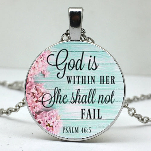 God Is In Her Heart She Shall Not Fail necklace