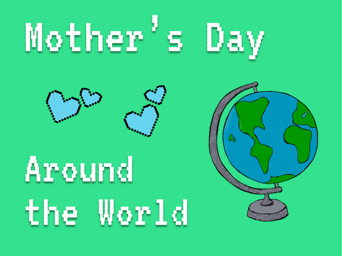 How Mother's Day is Celebrated Worldwide