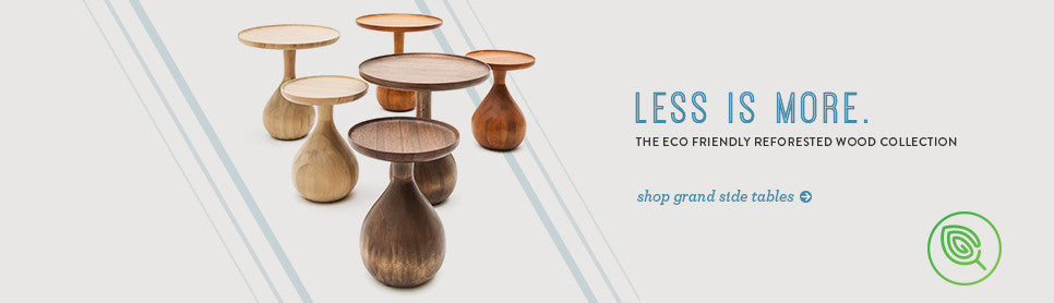 The eco friendly reforested wood collection. The Grand side table.