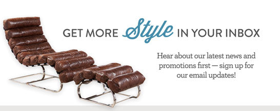 Get more Style in your inbox. Hear about our latest news and promotions first -- sign up for our email updates!
