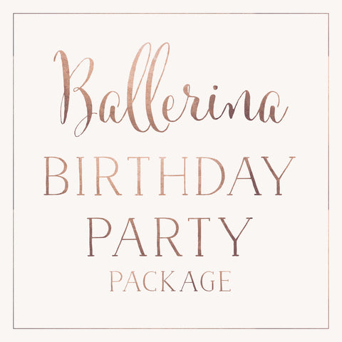 Ballerina Birthday Party Package