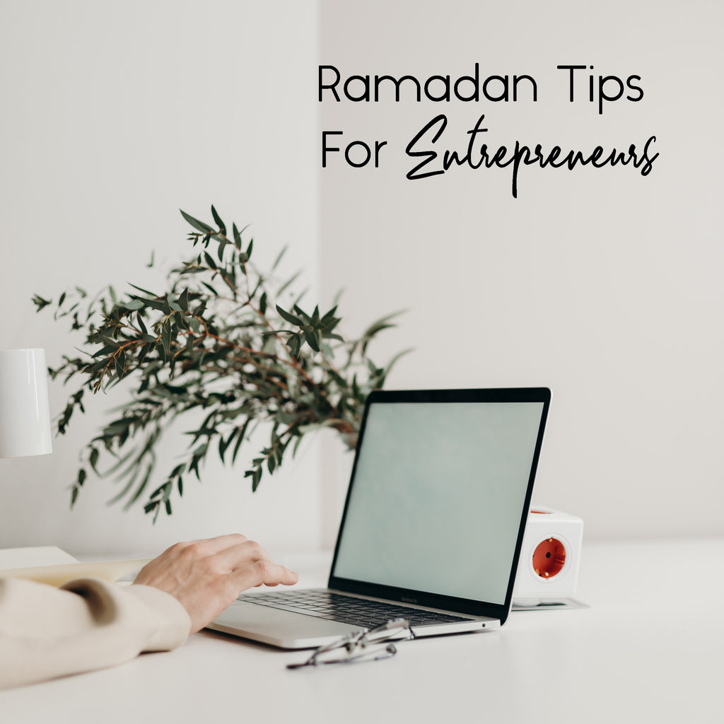 Ramadan Tips For Entrepreneurs