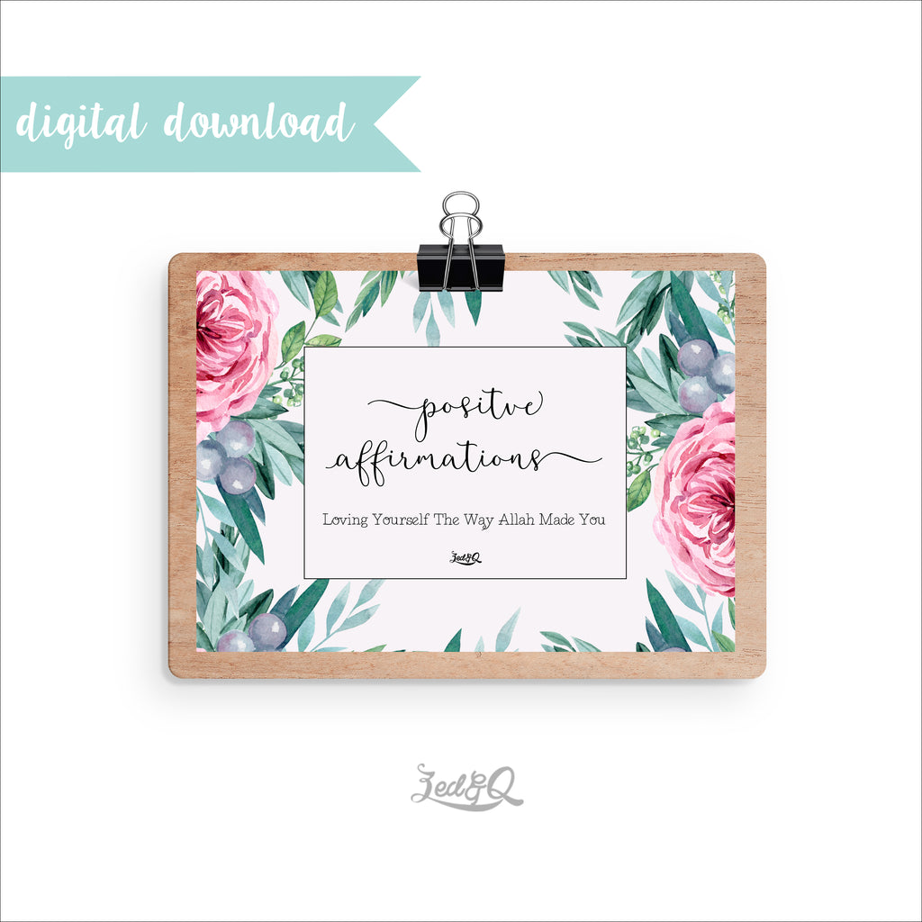 Zed&Q Islamic Product Positive Affirmations {Ayeina} Print
