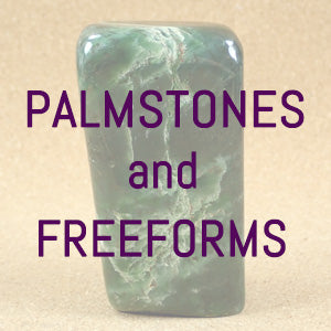 Palm Stones & Freeforms