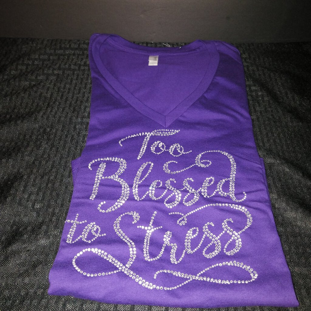 Too Blessed to Stress Rhinestone Size Large Purple Women Shirt