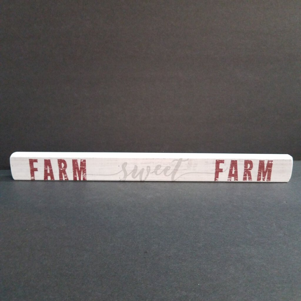 Farm Sweet Farm Stick Sign