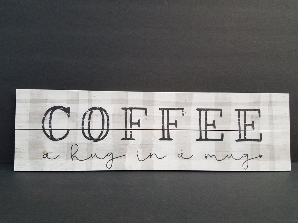 Coffee Hug in a Mug Sign